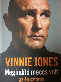 MEGINDÍTÓ MECCS VOLT - AZ ÉN SZTORIM Vinnie Jones.JPG